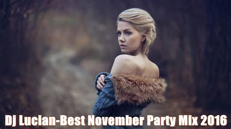 Dj Lucian-Best November Party Mix 2016 ~ Exclusiv Party